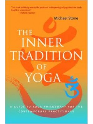 The Inner Tradition of Yoga   Βιβλία στα Αγγλικά